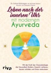 Leben nach der inneren Uhr mit modernem Ayurveda