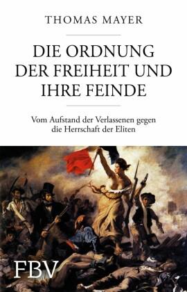 Die Ordnung der Freiheit und ihre Feinde