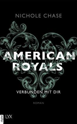 American Royals - Verbunden mit dir