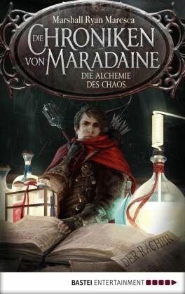 Die Chroniken von Maradaine - Die Alchemie des Chaos