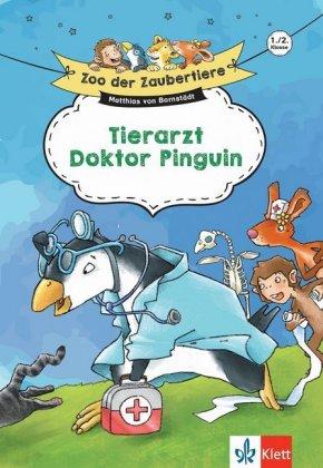 Zoo der Zaubertiere - Tierarzt Doktor Pinguin