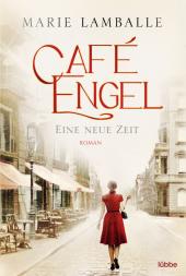 Café Engel - Eine neue Zeit Cover
