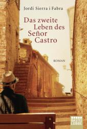 Das zweite Leben des Señor Castro Cover