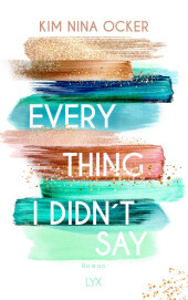 Everything I didn't say