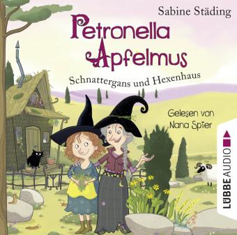 Petronella Apfelmus - Schnattergans und Hexenhaus, 2 Audio-CDs