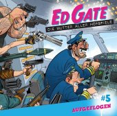 Ed Gate - Folge 05, 1 Audio-CD