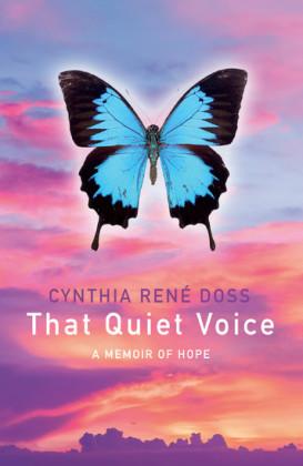 That Quiet Voice: A Memoir of Hope