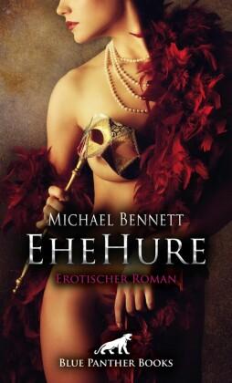 EheHure Erotischer Roman