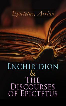 Enchiridion & The Discourses of Epictetus
