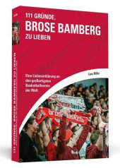 111 Gründe, Brose Bamberg zu lieben Cover