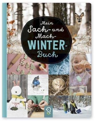 Mein Sach- und Mach-Winter-Buch