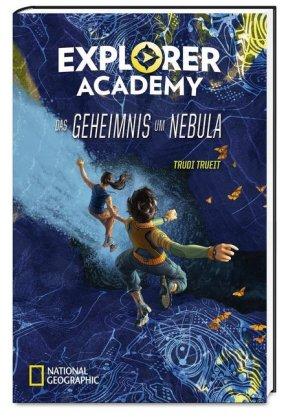 Explorer Academy - Das Geheimnis um Nebula