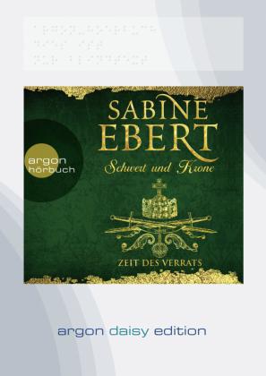 Schwert und Krone - Zeit des Verrats, 1 MP3-CD (DAISY Edition)