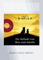 Die Ballade von Max und Amelie, 1 MP3-CD (DAISY Edition)