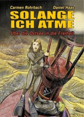 Solange ich atme, Graphic Novel