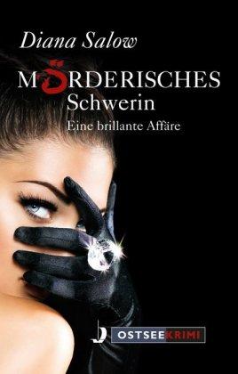 Mörderisches Schwerin - Eine brillante Affäre