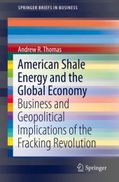 American Shale Energy and the Global Economy