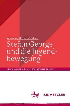 Stefan George und die Jugendbewegung
