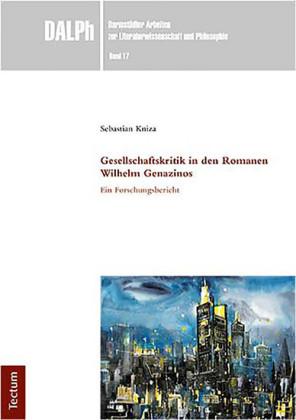 Gesellschaftskritik in den Romanen Wilhelm Genazinos