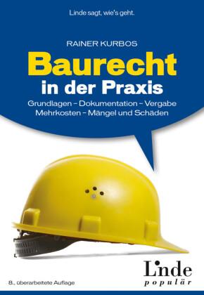 Baurecht in der Praxis