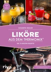 Liköre aus dem Thermomix® Cover