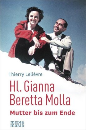Hl. Gianna Beretta Molla