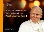 Die Advents- und Weihnachtszeit mit Papst Johannes Paul II. Cover
