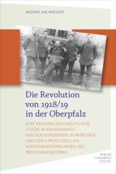Die Revolution von 1918/19 in der Oberpfalz Cover
