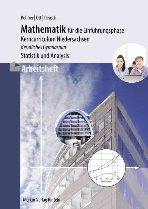 Mathematik für die Einführungsphase - Kerncurriculum Niedersachsen, Arbeitsheft