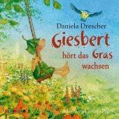Giesbert hört das Gras wachsen, 1 Audio-CD Cover