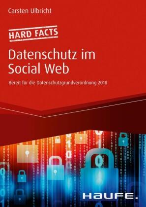 Hard facts Datenschutz im Social Web