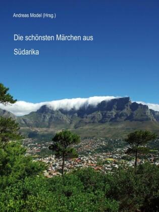 Die schönsten Märchen aus Südafrika