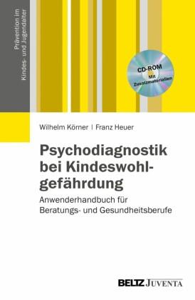 Psychodiagnostik bei Kindeswohlgefährdung