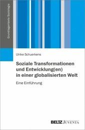 Soziale Transformationen und Entwicklung(en) in einer globalisierten Welt