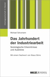 Das Jahrhundert der Industriearbeit