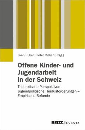 Offene Kinder- und Jugendarbeit in der Schweiz