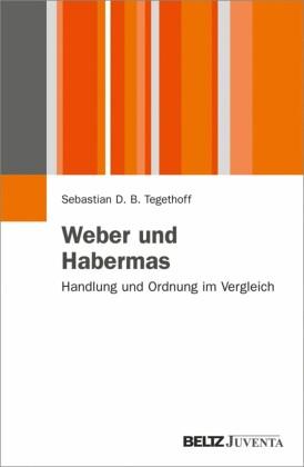 Weber und Habermas