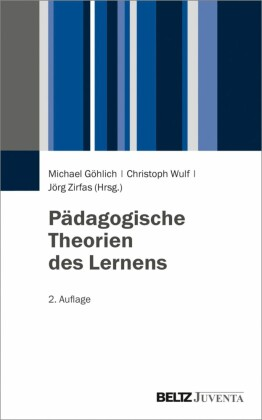 Pädagogische Theorien des Lernens