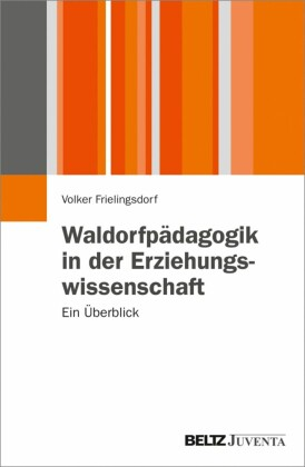 Waldorfpädagogik in der Erziehungswissenschaft