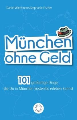 München ohne Geld