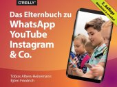 Das Elternbuch zu WhatsApp, YouTube, Instagram & Co Cover