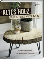 Altes Holz für neues Wohnen Cover