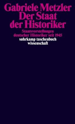 Der Staat der Historiker