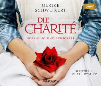 Die Charité: Hoffnung und Schicksal, 2 MP3-CDs