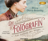 Die Fotografin - Am Anfang des Weges, 2 MP3-CDs