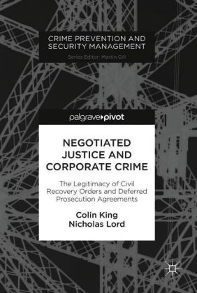Negotiated Justice and Corporate Crime