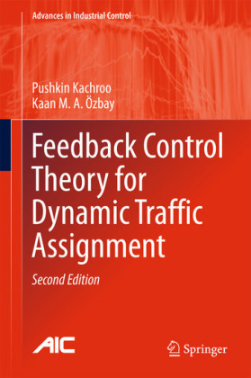 Feedback Control Theory for Dynamic Traffic Assignment