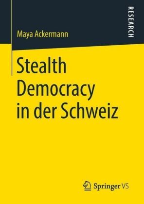Stealth Democracy in der Schweiz