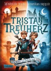 Tristan Treuherz - Ein Ritter, ein Schatz und ein Abenteuer mit Isolde