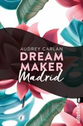 Dream Maker - Madrid